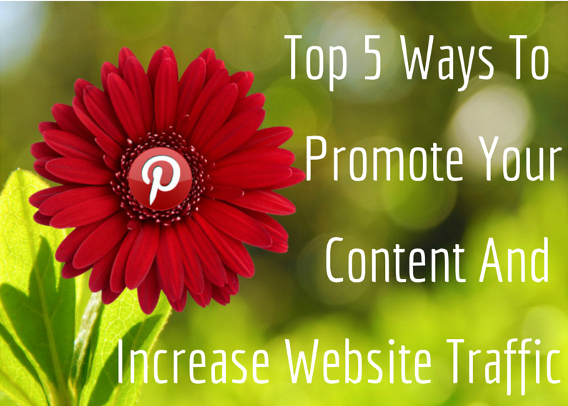 Top 5 Ways to Promote Content