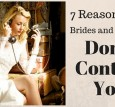 7 Reasons why Brides don't contact you