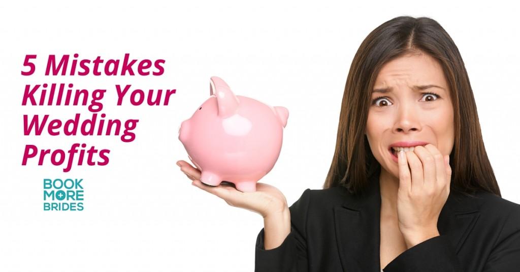 5 Profit Mistakes