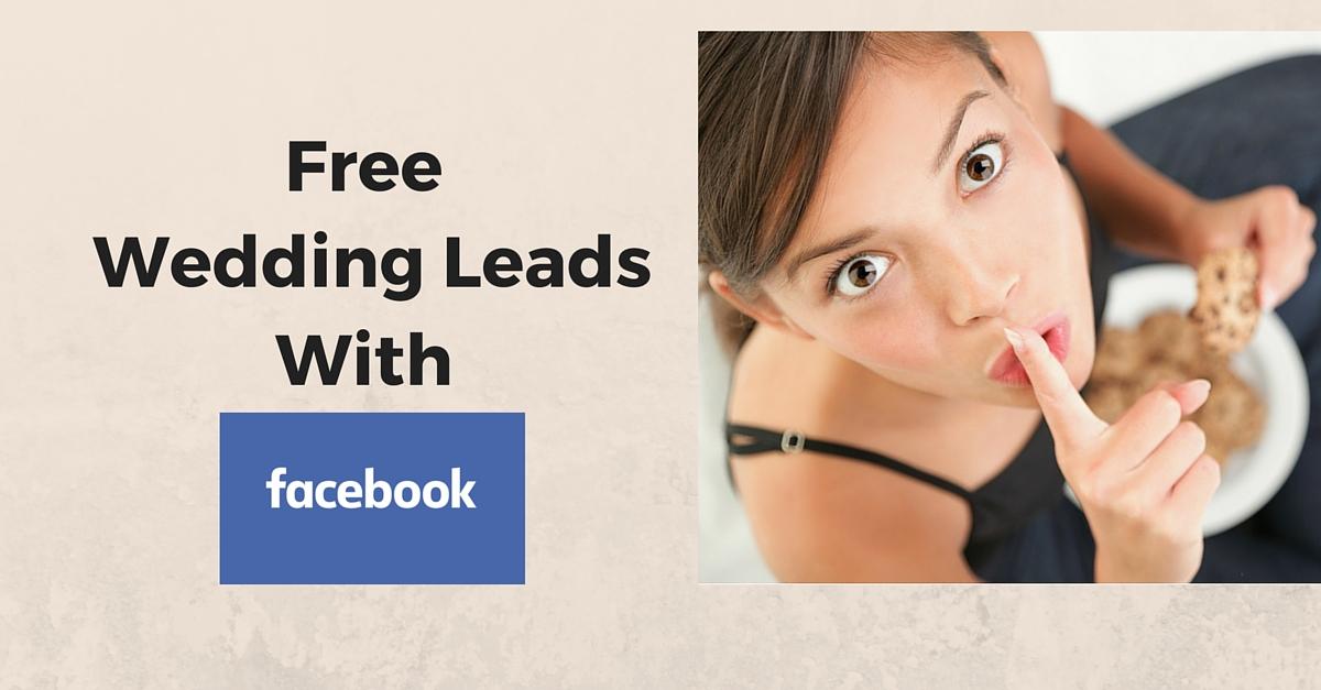 Free Wedding Leads Facebook