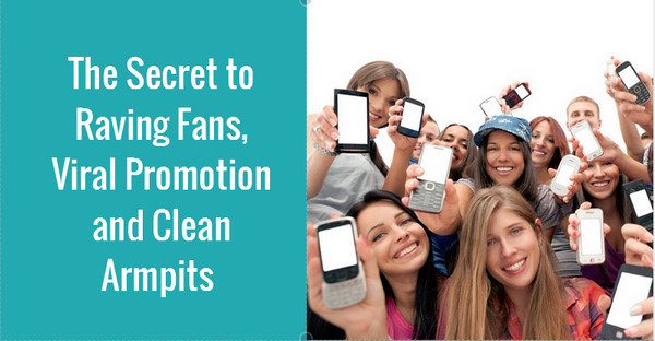The Secret to Raving Fans