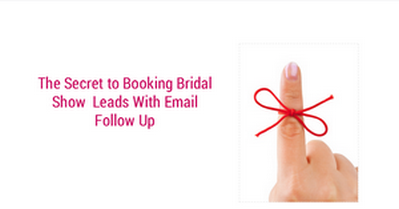 the-secret-to-booking-bridal-show-leads