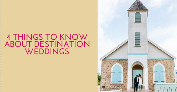 4-things-to-know-about-destination-weddings