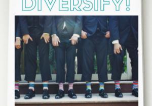 Diversify!
